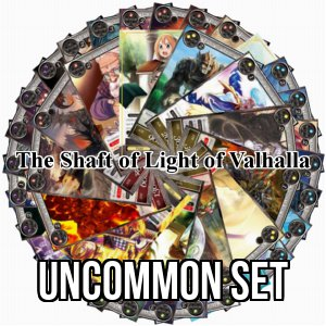 The Shaft of Light of Valhalla: Uncommon Set
