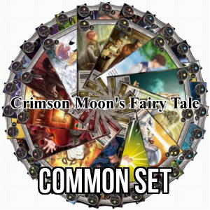 The Crimson Moon's Fairy Tale: Common Set