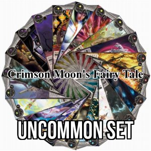 The Crimson Moon's Fairy Tale: Uncommon Set