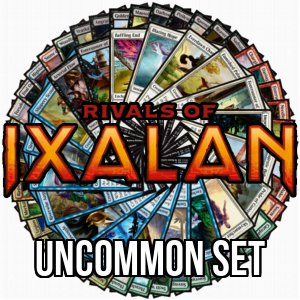 Rivals of Ixalan: Uncommon Set