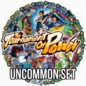 The Tournament of Power: Uncommon Set