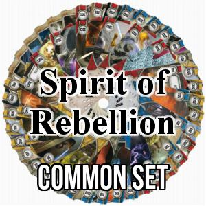 Spirit of Rebellion: Common Set