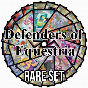 Defenders of Equestria: Rare Set