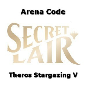 Arena Code (Theros Stargazing: Vol. V)