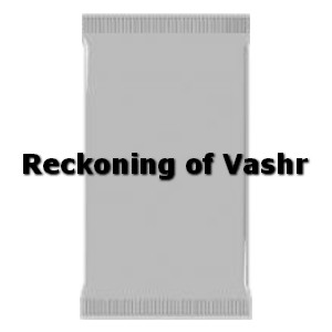 Booster de Reckoning of Vashr