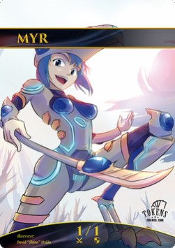 Myr Token (Artifact 1/1)