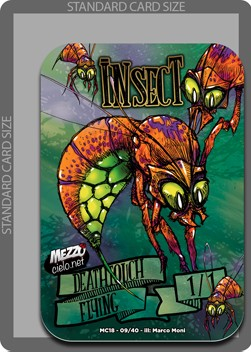 Insect Token (Green 1/1 Flying, Deathtouch)