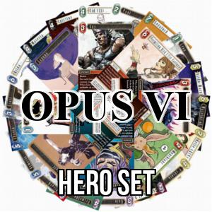 Opus VI: Hero Set