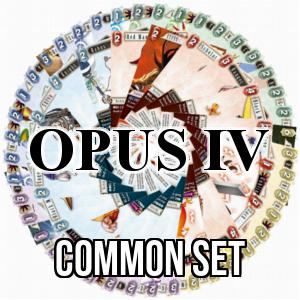 Opus IV: Common Set