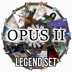 Opus II: Legend Set